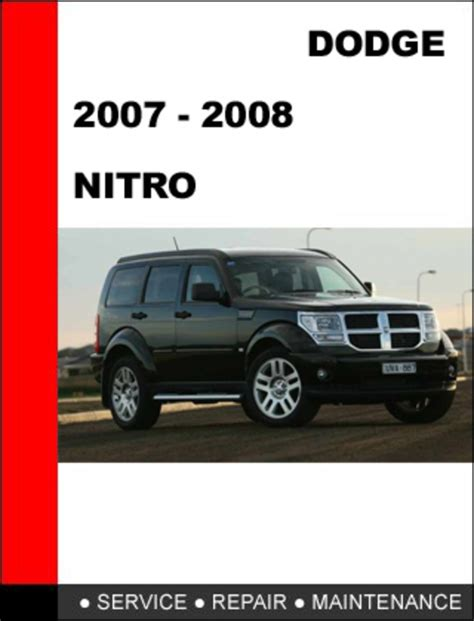 service manual 2008 dodge nitro engine repair manual service manual book repair manual 2008