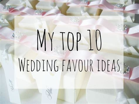 Wedding Favour Ideas by My Top 10 Wedding Favour Ideas Busy