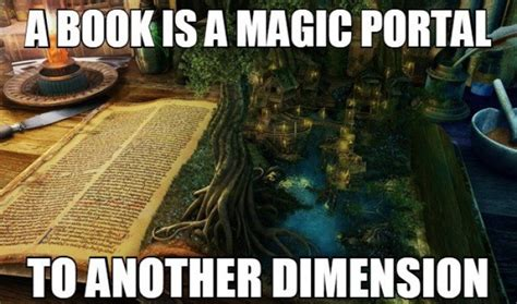 the magic portal books a book is a magic portal to another dimension 9buz