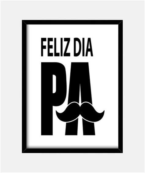 imagenes feliz dia papito feliz d 237 a del padre ideas en tarjetas mensajes regalos