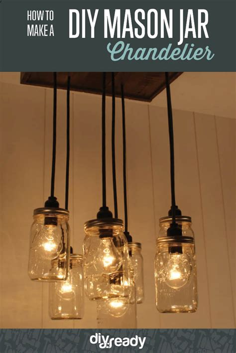How To Make A Diy Mason Jar Chandelier Diy Ready How To Make A Chandelier With