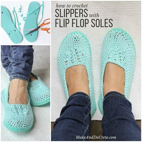 how do you crochet slippers how to make crochet slippers with flip flop soles total