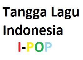 daftar tangga lagu indonesia terbaru di chart tangga lagu info kita tangga chart lagu indonesia i pop 1 20 dengan