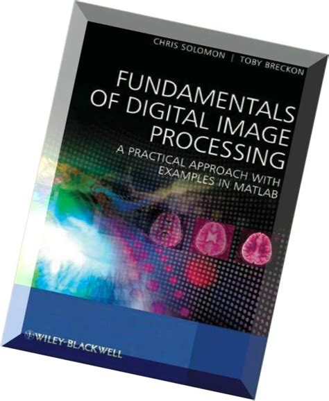 digital image processing using matlab zero to practical approach with source code handbook of digital image processing using matlab books fundamentals of digital image processing a