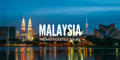 Visit Malaysia 2007 Promotional by Malaysia Promo Up To 20 Tours Tickets Travel