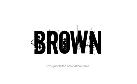 brown and white names brown color name designs tattoos with names
