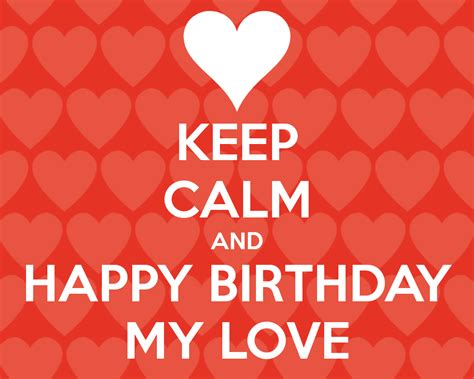 images of love happy birthday happy birthday love wallpapers wallpaper cave