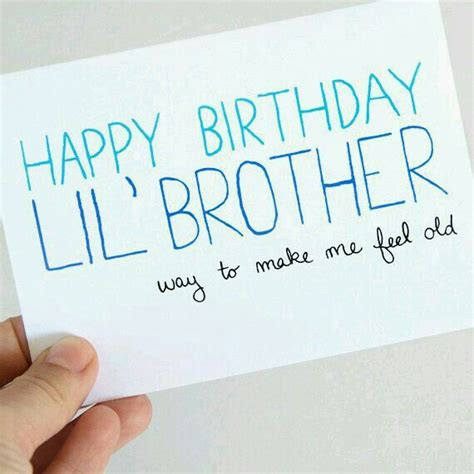 Quotes For Your Brothers Birthday Happy Birthday Little Brother Birthday Pinterest