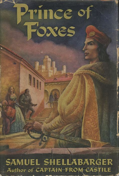 1947 where now begins books prince of foxes by samuel shellabarger signed
