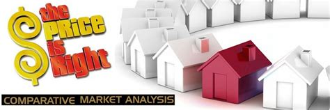 comparative market analysis why comparative market analysis will sell your home