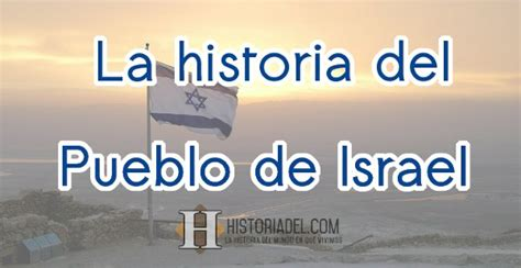 Israel La Historia Del Pueblo Arquehistoria | la historia del pueblo de israel y el juda 237 smo