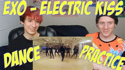 exo electric kiss dance practice exo electric kiss dance practice reaction youtube