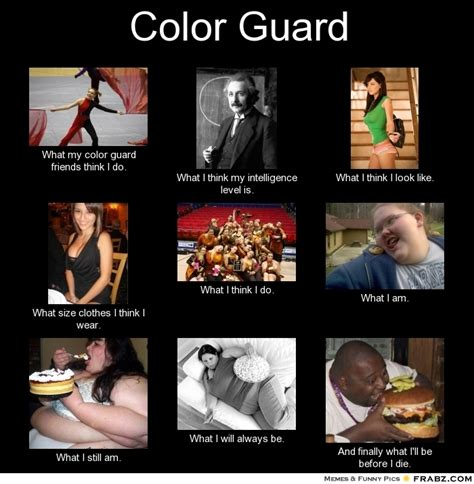 Color Guard Memes - color guard meme generator what i do
