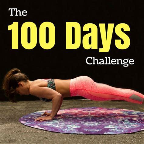 100 day challenge the 100 days challenge