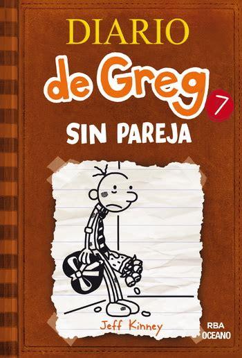 diario de greg un renacuajo diary of a wimpy kid gratis libro pdf descargar diario de greg 7 sin pareja r 250 stica oc 233 ano traves 237 a