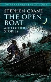 the open boat summary stephen crane s the open boat summary analysis