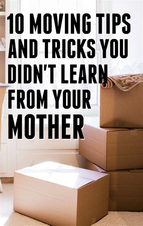 10 Great Tips And Tricks To Remember That Will Make | 10 moving tips and tricks that you didn t learn from your