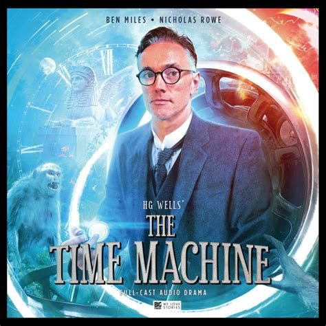 the time machine 13 the time machine big finish classics big finish