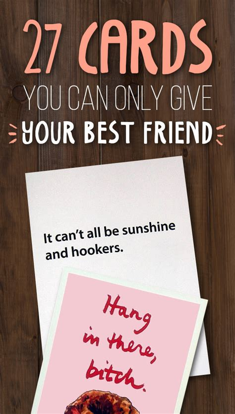 how to give the best 27 borderline offensive cards to give to your best friend