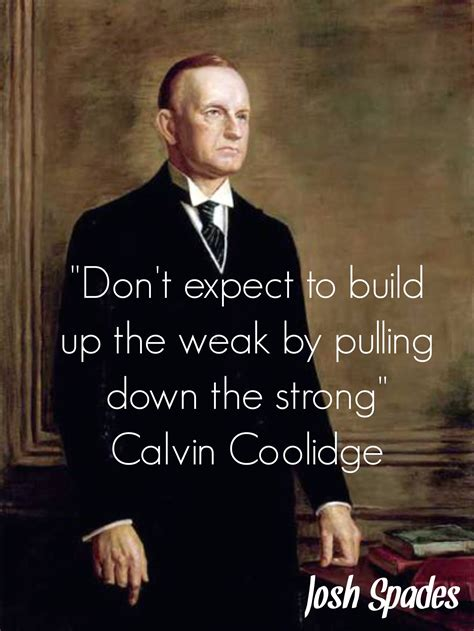calvin coolidge quotes calvin coolidge president s quotes quotes