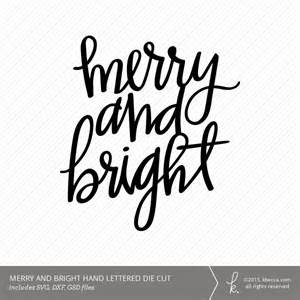 hand lettered merry and bright die cut