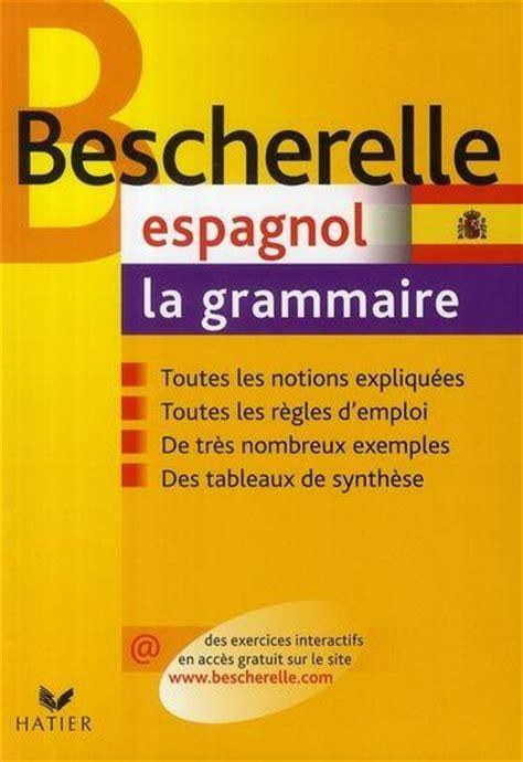 bescherelle espagnol la grammaire da silva m pineira