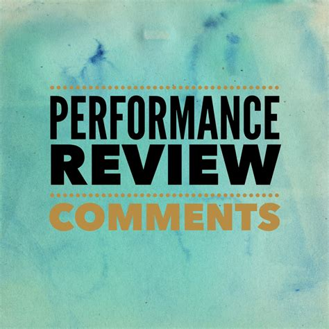 Review For performance review comments performancereviews net