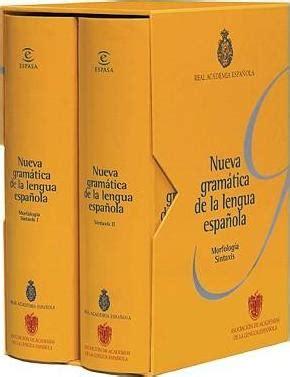 nueva gramatica de la 8467032812 nueva gramatica de la lengua espanola real academia de la lengua espanola 9788467032079