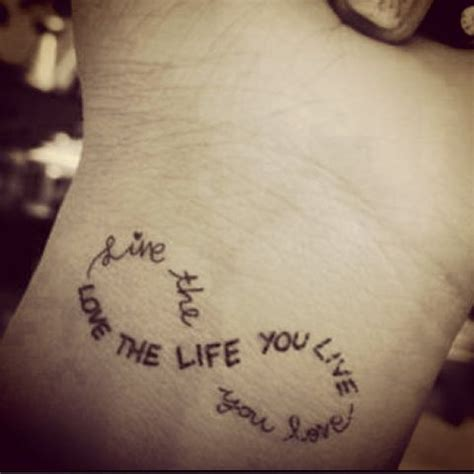 love the life you live tattoo live the you the you live