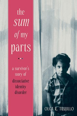 olga books the sum of my parts a survivor s story of dissociative