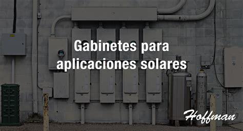 gabinete hoffman gabinetes hoffman para aplicaciones solares