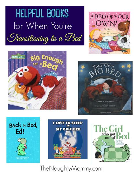 transition to toddler bed helpful books for transitioning to toddler bed from crib the naughty mommy