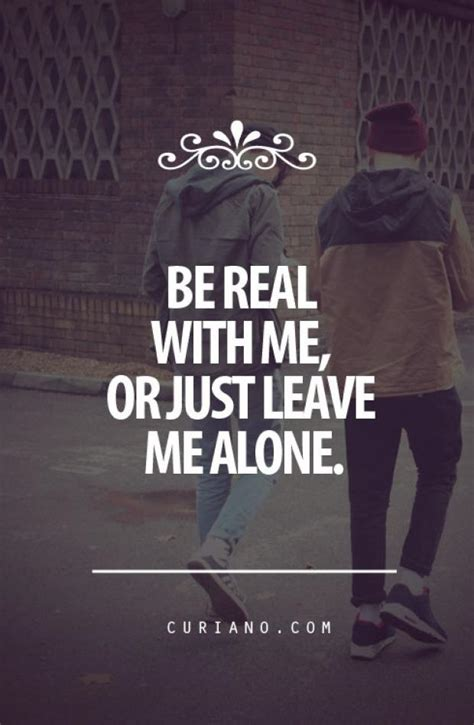 Real Quotes Just Be Real Quotes Quotesgram