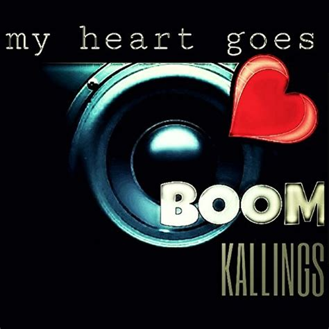 heart amazon music my goes boom by kallings on