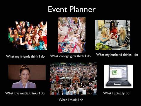 Wedding Planning Meme - event planner job quotes quotesgram