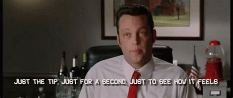 Wedding Crashers Just The Tip by Wedding Crashers Quotes