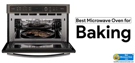 oven with microwave on top top 5 best microwave oven for baking oct 2017