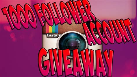 Free Instagram Account Giveaway - closed winners picked 1 000 follower instagram account giveaway youtube