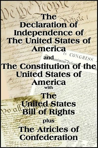 the declaration of independence and the constitution of the united states of america books the declaration of independence and the us constitution