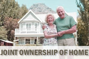 joint ownership of house with parents joint ownership of a home benefits both sides of a separated couple s financial situation