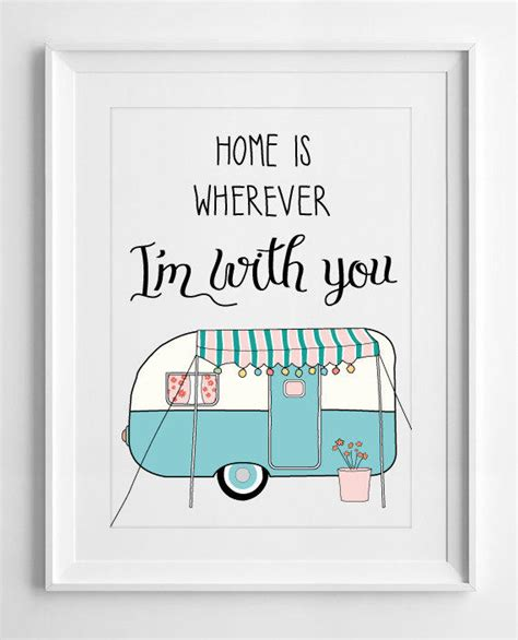 printable house quotes typographic poster vintage caravan home from printable wall