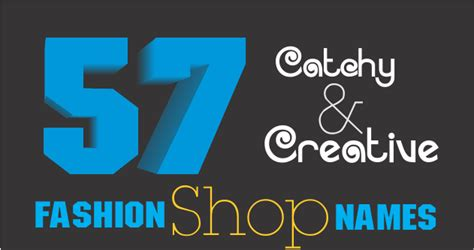 57 creative fashion clothing shop names brandyuva in
