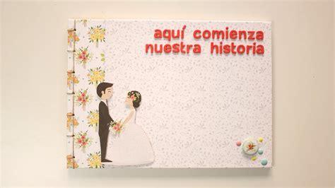 libro historia de un matrimonio c 243 mo hacer un libro de firmas boda f 193 cil tutorial libro de firmas paso a paso youtube