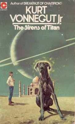 the sirens of titan by kurt vonnegut reviews discussion bookclubs lists the sirens of titan by kurt vonnegut book review lamaga writer editor photographer