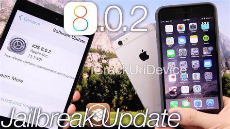 ios 8 0 2 jailbreak update for ios 8 should i update to 8 0 2 iphone 6 plus jailbreak info