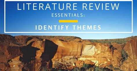 identifying themes literature review literature review essentials identify themes