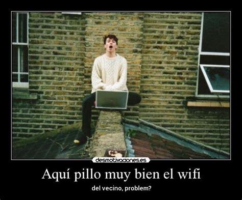 imagenes graciosas robando wifi aqu 237 pillo muy bien el wifi desmotivaciones