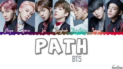 bts path bts 방탄소년단 path lyrics color coded han rom eng youtube