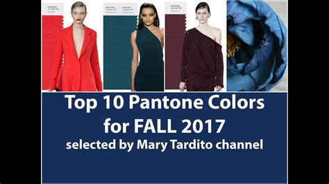 new colors for 2017 fall winter 2017 2018 color trends top 10 pantone colors