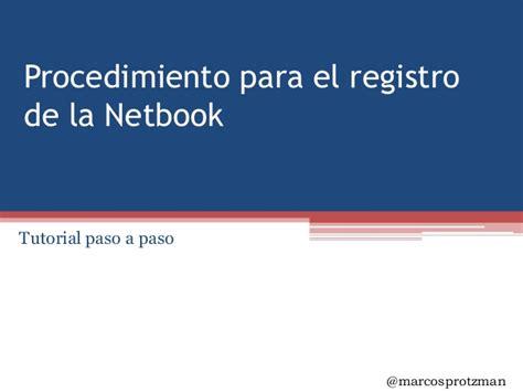 el registro de la 8415317921 procedimiento para el registro de la netbook